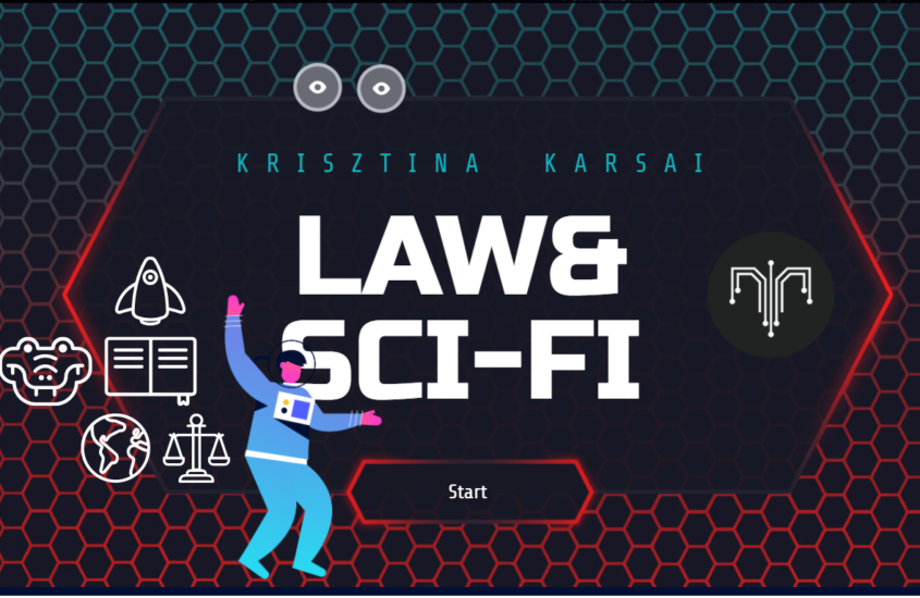 Lecture (in Hungarian) of Krisztina Karsai on Sci-Fi and Law